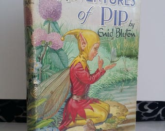 The Adventures Of Pip By Enid Blyton (Dean, 1965) Vintage Hardback