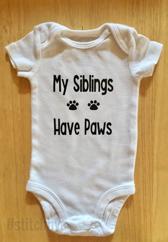 My Siblings Have Paws Onesie Siblings Have Paws Shirt Dog