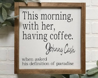 Wood Sign Johnny Cash Quote White Background
