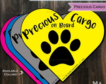Precious Cargo on Board Dog on Board Paw print Puppy Footprint Heart Car Magnet Car Safety Child Parking Lot Kids Car Safety Magnet Reapply