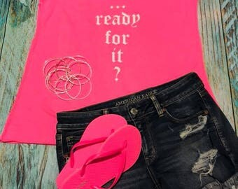 Taylor Swift Reputation Stadium Tour Tank Top Concert Shirt Ready For ItBad Reputation Look What you made me do Swiftie