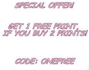 Special offer! ONE FREE