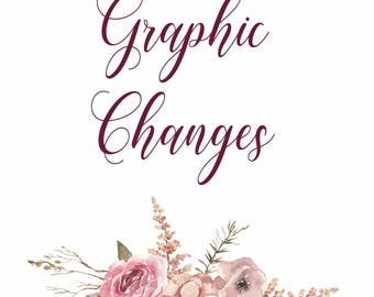 ADD ON Graphic Changes, Add on listing for some changes in the existing graphics design