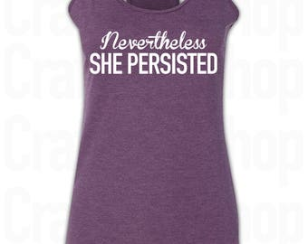Nevertheless She Persisted  20 Tank Tops