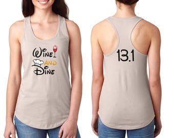 Wine and Dine - Disney Half Marathon - Food and Wine Festival - Epcot Shirt - Run Disney - Disney Marathon - Women Disney Shirt