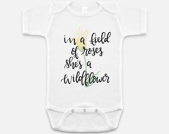 In a field of roses she's a wildflower | Baby Girl One Piece | Baby Onesie | Floral Design Baby One Piece | Baby Shower Gift