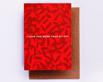 I Love You More Than My Cat Card, Fashion Stationery, Fashion Card, Fashion Gift, Love Card, Red, Romance Card, Cat Card, Valentine