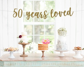 50th Anniversary Glitter Banner,  50 Years Loved Banner, Cheers To 50 Years, 50th Wedding Anniversary, 50th Anniversary Party Decorations