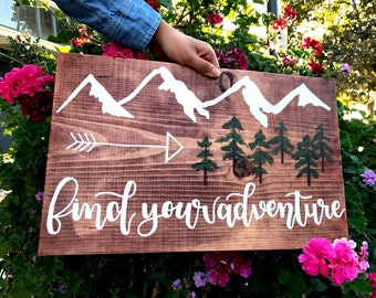 CUSTOM or Find Your Adventure - Wood Sign // Nature Mountain Explorer Sign//Home Wall Decor//Quotes//Sayings//Gift//Outdoors//Nature