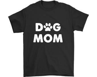 Dog Mom Shirt, Dog Lover Shirt, Pet Lover Shirt, Funny Dog Shirt, Dog Mom Gift, Dog Lover Gift, Mother Gift for Dog Lovers, Ladies Shirt