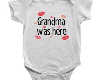 Grandma Was Here Onesie, Nana Was Here Bodysuit, Grammy Was Here Onesie, Nanny Was Here Outfit, Grandma Kisses Onesie, Gift from Grandma