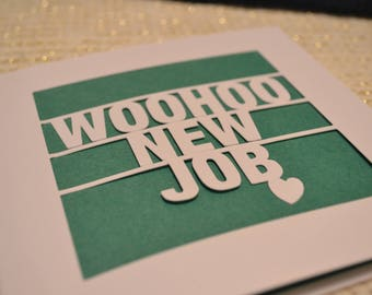 Woohoo New Job Papercut Greetings Card