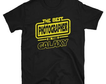 Photographer Shirt - The Best Photographer In The Galaxy - Photographer Gift T-Shirt