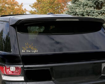 Be the Light Decal // Christian car decal, computer decal, permanent decal, Christian decal