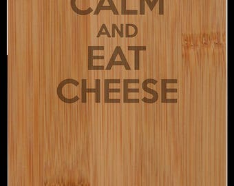 "Wine Bottle Cutting Board ""Keep Calm and Eat Cheese"""