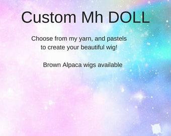 Custom MH doll wig