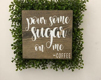 pour some sugar on me wood sign, wall signs, wooden signs, wall decor, wood wall art, rustic wall decor