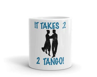 It Takes 2 2 Tango a Spartees distressed white Mug