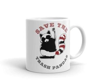 Save the trash pandas Mug, funny mug, cute mug, funny gift, Raccoon gift, raccoon mug, funny raccoon, animal mug, raccoon lover, raccoon