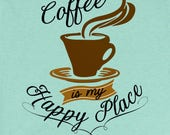 Coffee is My Happy Place ...