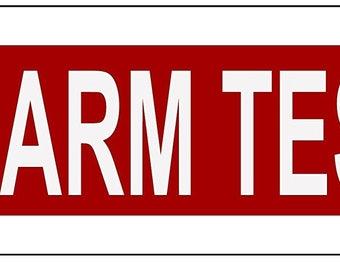 Alarm Test Sign ( Red reflective,ALUMINIUM 2X6 )