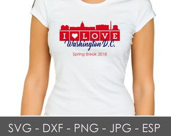 Washington D.C., Spring Break, Vacation, Shirt, SVG, DXF, ESP, Digital Download