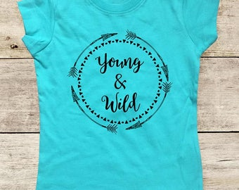 Young & Wild boho arrows hippie hipster design - Contoured Girls Toddler Shirt - Made in USA - youth shirt