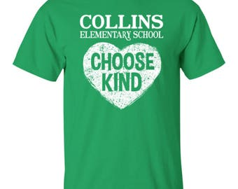 Choose Kind adult unisex t-shirt - Collins Elementary School
