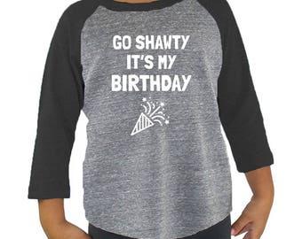 Go Shawty It's My Birthday