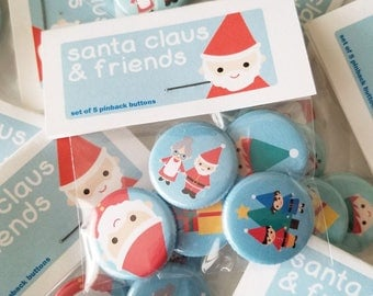 Santa Claus & Friends 1 Inch Pin set of Five Holiday Themed Pinback Buttons