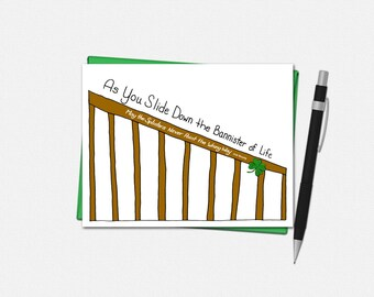 St Patricks Day Cards - As You Slide Down the Bannister of Life - Irish Blessing - Funny Saint Patrick's Day Card