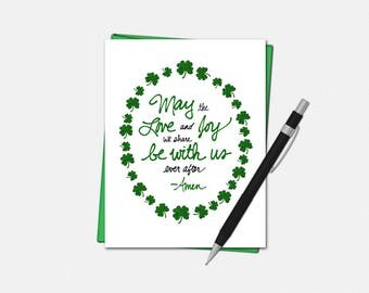 St Patricks Day Cards - May The Love and Joy We Share Be With Us Ever After - Irish Blessing - St. Patrick's Day Greeting Card