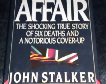 True Crime Book The Stalker Affair by John Stalker Shocking True Crime True Stories Political Scandal 1980s