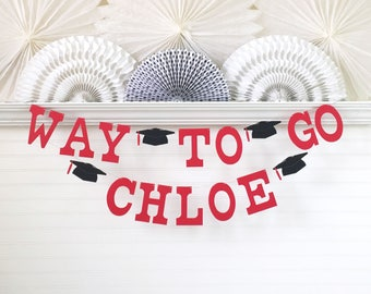 Way To Go Grad Banner with Custom Name - 5 inch Letters - Graduation Party Decor 2018 Graduation Banner Custom Graduation Banner Grad Sign