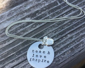 Teach Love Inspire - Hand Stamped Necklace, Key Chain or Bracelet
