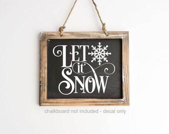 Let it Snow Decal, Shadow Box Sticker, Glass Block Decal, Snowflake Decal, Vinyl Sign Sticker, Chalkboard Sign, Original Design, Winter