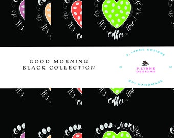 Paper- Good Morning Black Collection