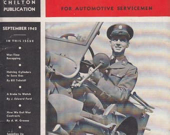 September 1942 Motor Age Magazine Automotive Servicemen Recapping Tires Carburetor Front End Suspension Tucker Motor Co Tuscaloosa AL