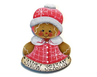 """Gingerbread """"Snow Season"""" Ornament or Fridge Magnet, Handpainted Wood Ornament, Hand Painted Refrigerator Magnet, Tole Painting"""