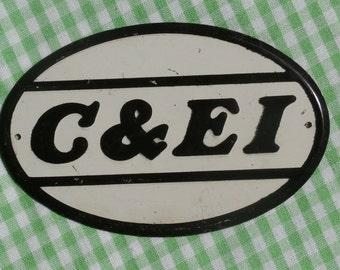 Mini Vintage RR Sign C&EI Chicago and Eastern Illinois Railroad Tin 1950s Era Post Cereal Prize, Premium, Toy