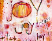 Joy Joy Joy Original Painting by Laura Gaffke
