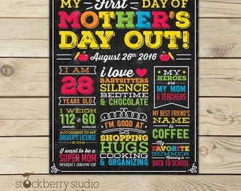 First Day of Mothers Day Out Sign - First Day of Mom's Day Out - First Day of Freedom - Mom First Day of School Sign - Parents Day Out Sign