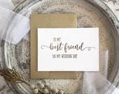 To My Best Friend On My Wedding Day Card, Best Friend Card, Best Friend Gift, Bestie Gift, Bestie Card, Bridal Party Gift, Gold Wedding Card
