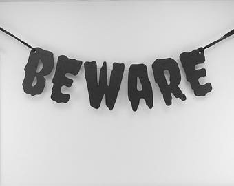 Halloween Banner Beware: Halloween Garland, Halloween Party Decor, Black Halloween Sign, Halloween Banner, Word Banner, Halloween Decor