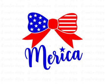 Merica 4th of July Bow SVG, Fourth of July SVG, 4th of July Svg, Patriotic SVG, America Svg, Svg Files, Cricut Files, Silhouette Files