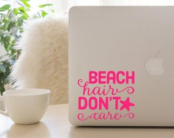 Beach Hair Don't Care, Beach Decal, Beach Hair Don't Care, Car Decal, Laptop Decal