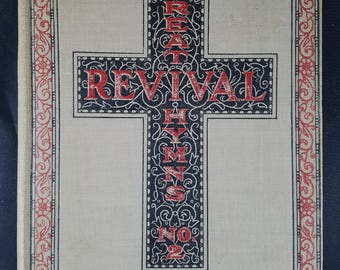 Great Revival Hymns No. 2 Circa 1913