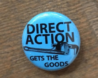 """Direct Action Gets the Good - 1"""" Button"""