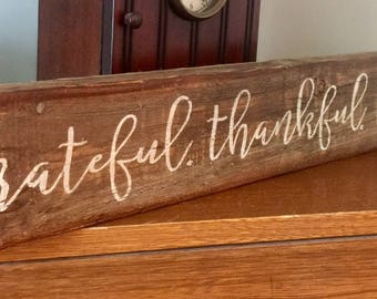 Grateful Thankful Blessed Barn Wood Primitive Sign
