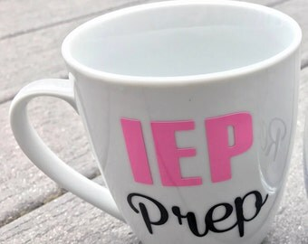 IEP Prep Mug - Perfect Gift for Special Needs Parents!
